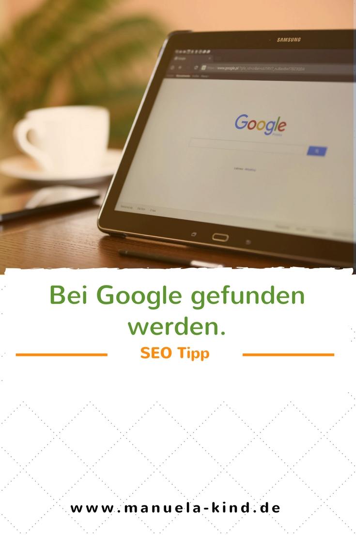Wie du bei Google gefunden wirst