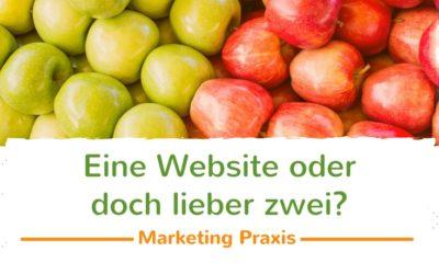 Eine Website oder doch lieber zwei?