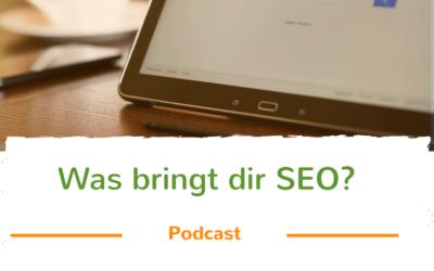 Warum SEO verstehen? – Podcast