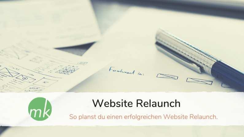 Website Relaunch, was ist zu beachten?