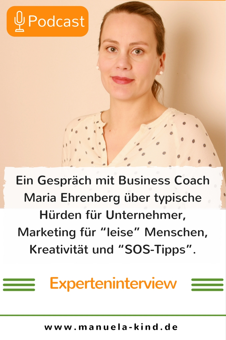 Interview Maria Ehrenberg - Business Coach