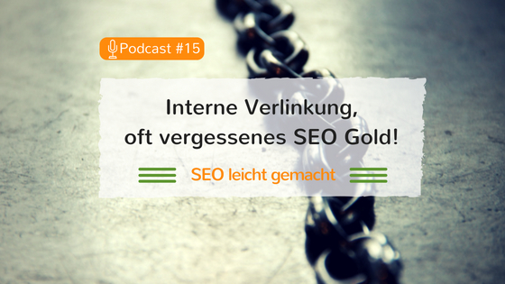 Interne Verlinkung – oft vergessenes SEO-Gold