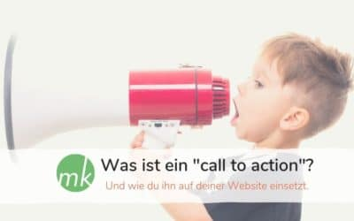 Was ist ein call to action und wie setzt du ihn auf deiner Website ein?