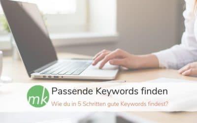 Wie du in 5 Schritten gute Keywords findest? – Podcast