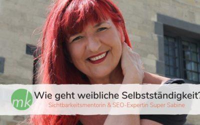 Wie geht weibliche Selbstständigkeit? – Interview mit Super Sabine