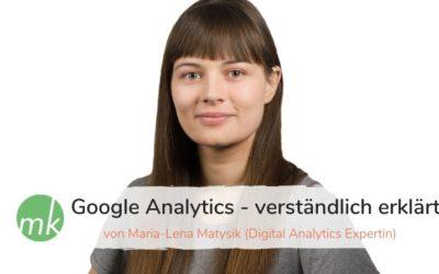 Google Analytics – verständlich erklärt von Maria-Lena Matysik