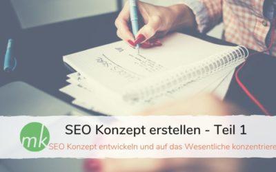 SEO Konzept erstellen #1: Analyse, Inspiration, Keywords