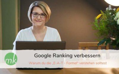 """Google Ranking verbessern: Warum du """"E-A-T"""" verstehen solltest."""