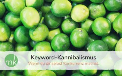 Keyword-Kannibalismus – wenn du dir selbst Konkurrenz machst.